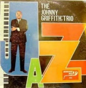 Johnny Griffith Trio - Jazz
