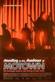 Official Movie Poster for Standing In The Shadows of Motown